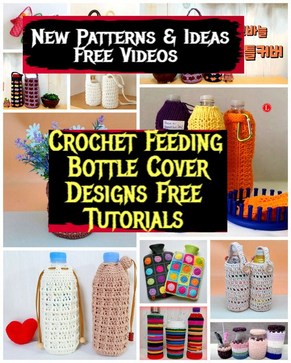 Crochet Feeding Bottle Cover Designs Free Tutorials
